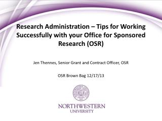 Jen Thennes, Senior Grant and Contract Officer, OSR OSR Brown Bag 12/17/13