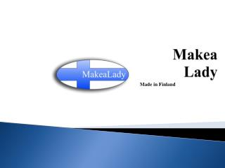 Makea  Lady