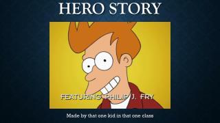 Super Hero  hero  Story