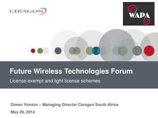 Future Wireless Technologies Forum