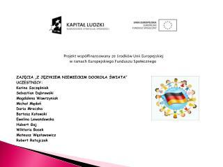 Projekt współfinansowany ze środków Unii Europejskiej