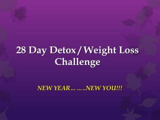 28 Day Detox / Weight Loss Challenge