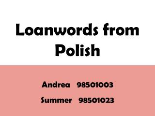 Loanwords from Polish