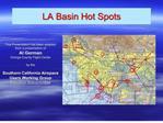 LA Basin Hot Spots