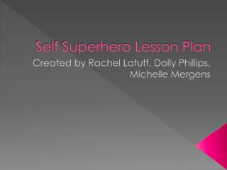 Self Superhero Lesson Plan