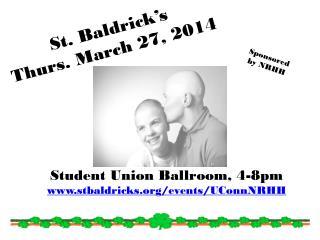 St.  Baldrick's Thurs. March  27, 2014
