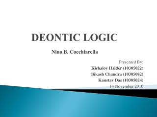 DEONTIC LOGIC Nino B.  Cocchiarella