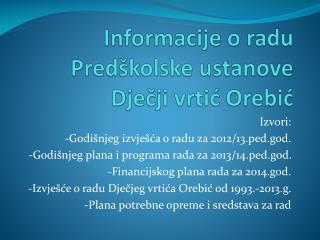 Informacije o radu  Predškolske ustanove  Dječji vrtić Orebić
