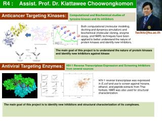 R4 :	Assist. Prof. Dr.  Kiattawee Choowongkomon