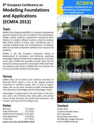 8 th  European Conference on Modelling Foundations  and Applications  (ECMFA 2012)