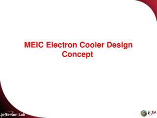 MEIC Electron Cooler Design Concept