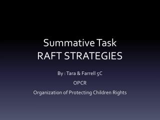 Summative Task RAFT STRATEGIES