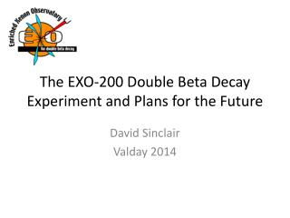 The EXO-200 Double Beta Decay Experiment and Plans for the Future