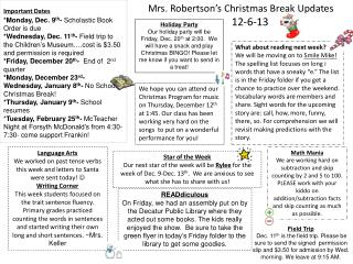 Important Dates *Monday, Dec. 9 th -  Scholastic Book Order is due