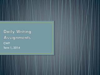Daily Writing Assignments