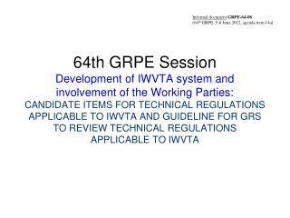 Informal document GRPE-64 -08 (64 th  GRPE, 5-8 June 2012, agenda item 14a )