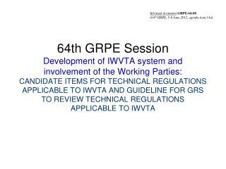 Informal document GRPE-64 -08 (64 th  GRPE, 5-8 June 2012, agenda item 14a )