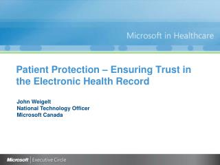 Patient Protection – Ensuring Trust in  the Electronic  Health Record