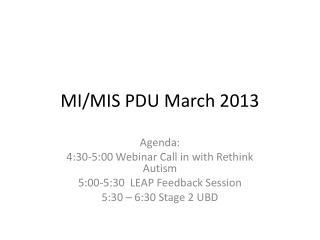 MI/MIS PDU  March 2013