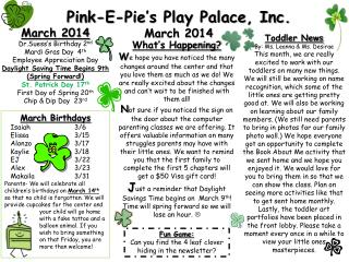 Pink-E-Pie's Play Palace, Inc.  March  2014