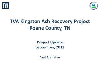 TVA Kingston Ash Recovery Project  Roane County, TN