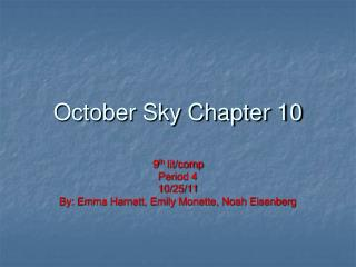 October Sky Chapter 10