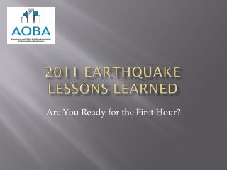 2011 Earthquake  Lessons Learned