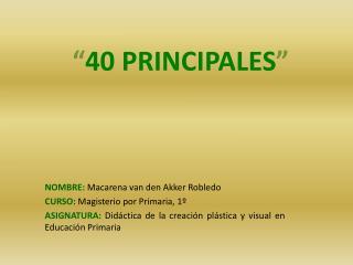 """"""" 40 PRINCIPALES """""""