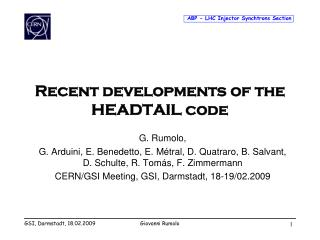 Recent developments  of  the  HEADTAIL  code