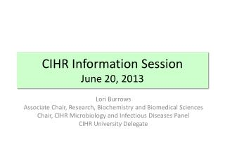 CIHR Information Session June 20, 2013
