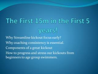 The First 15m in the First 5 years!