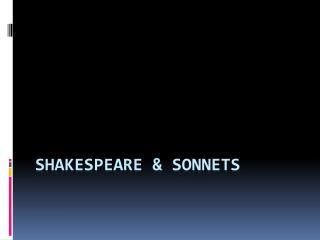 Shakespeare & Sonnets