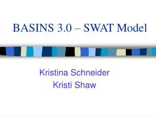 BASINS 3.0   SWAT Model