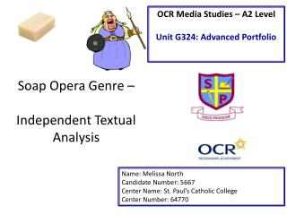 Soap Opera Genre �  Independent Textual Analysis