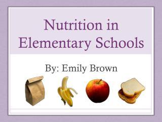 Nutrition in Elementary Schools