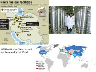IRAN has  Nuclear Weapons and  are threathening the World