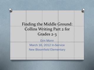 Finding the Middle Ground: Collins Writing Part 2 for Grades 2-3