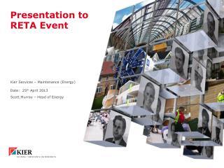 Presentation to RETA Event