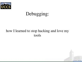 Debugging: how I learned to stop hacking and love my tools