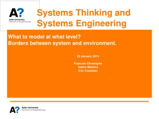 Systems Thinking and  Systems Engineering