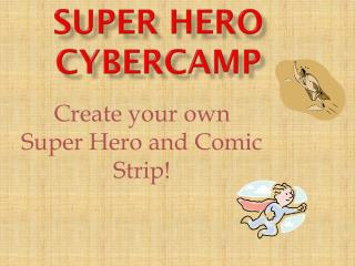 Super hero  Cybercamp