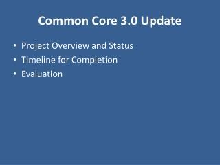 Common Core 3.0 Update