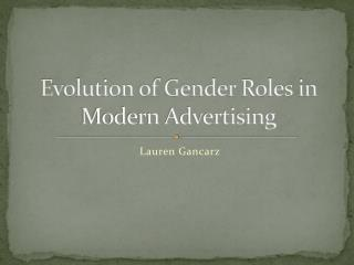 Evolution of Gender Roles in Modern Advertising