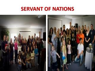 SERVANT OF NATIONS