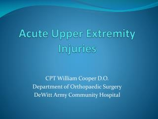 Acute Upper Extremity Injuries