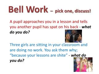 Bell Work  – pick one, discuss!