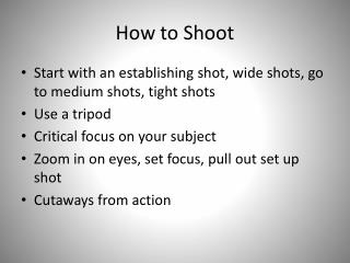How to Shoot