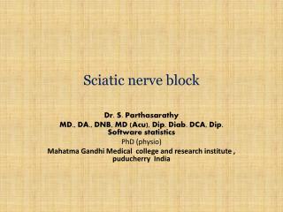 Sciatic  nerve block