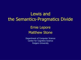 Lewis and t he  Semantics-Pragmatics Divide