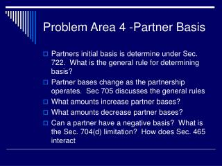 Problem Area 4 -Partner Basis